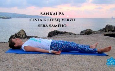 SANKALPA – cesta k lepšej verzii seba samého